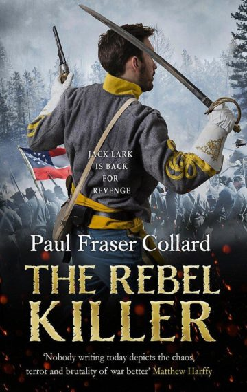 The Rebel Killer (Jack Lark 7)